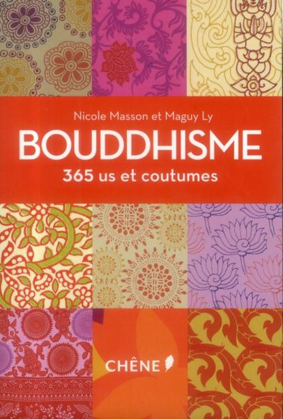 Bouddhisme ; 365 us et coutumes  - Maguy Ly  - Nicole Masson