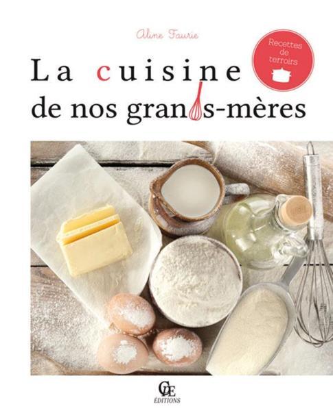 Aline faurie belgique loisirs - La cuisine des terroirs ...