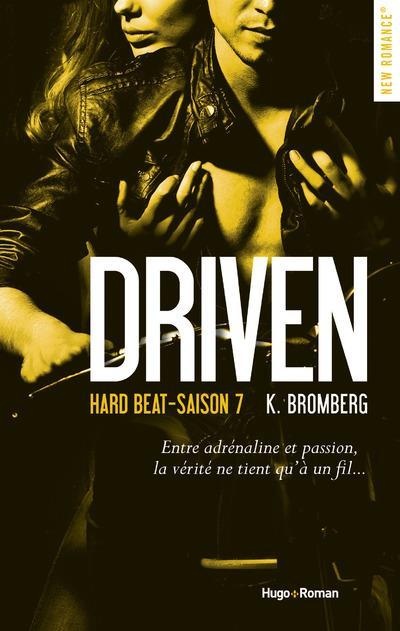 Driven ; hard beat-saison 7  - K. Bromberg