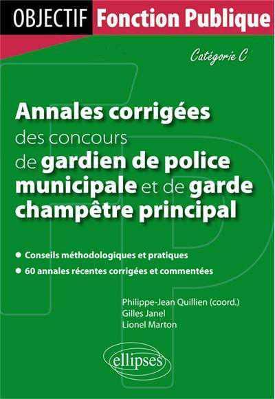Livre annales corrigees des concours de gardien de - Grille indiciaire gardien de police municipale ...