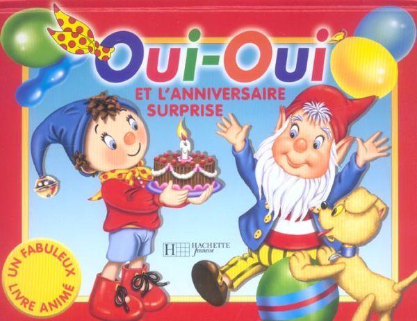 Livre oui oui et l 39 anniversaire surprise enid blyton - Anniversaire surprise original ...