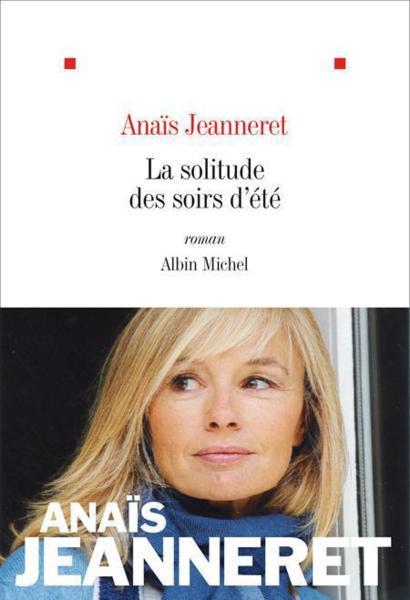 Anaïs Jeanneret – La solitude des soirs d'été