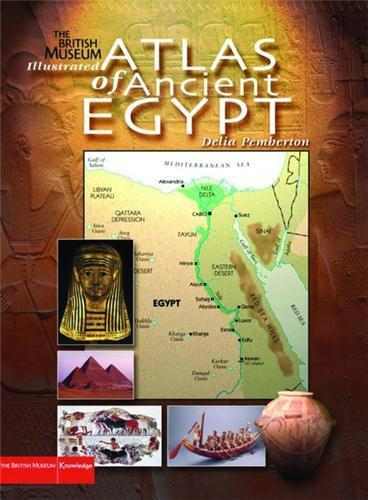 Illustrated atlas of ancient egypt  - Delia Pemberton