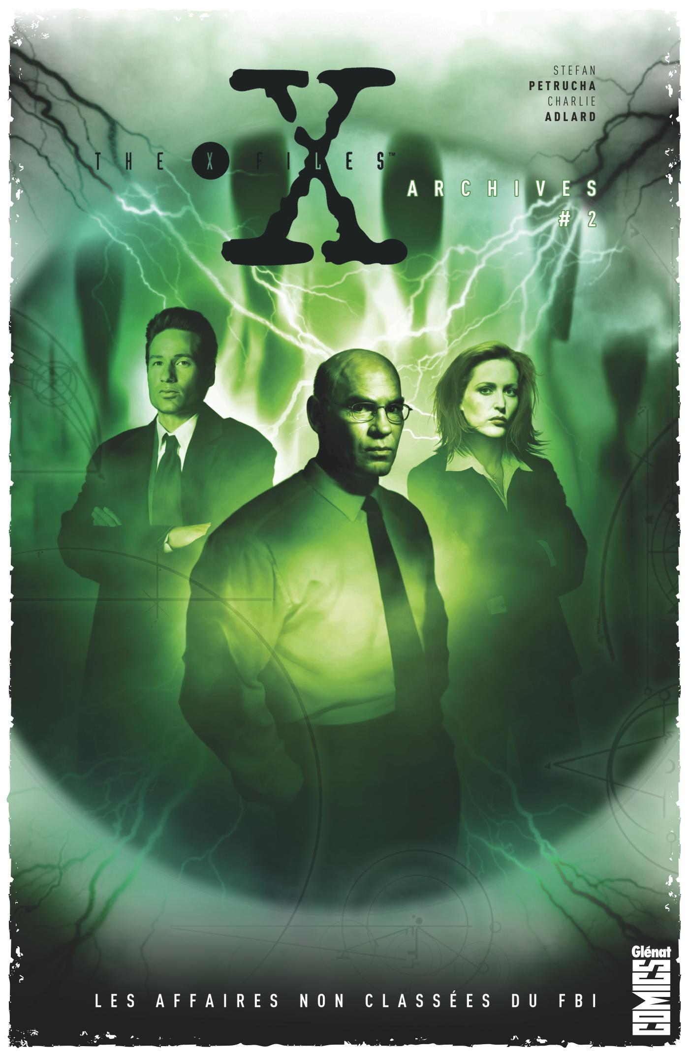 The X-files archives - les affaires non classées du FBI T.2  - Stefan Petrucha  - Ted Boonthanakit  - Charlie Adlard