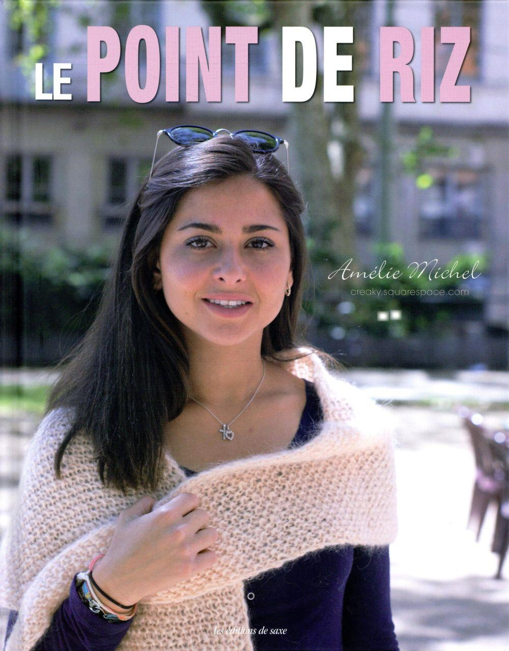 Le point de riz  - Amelie Michel