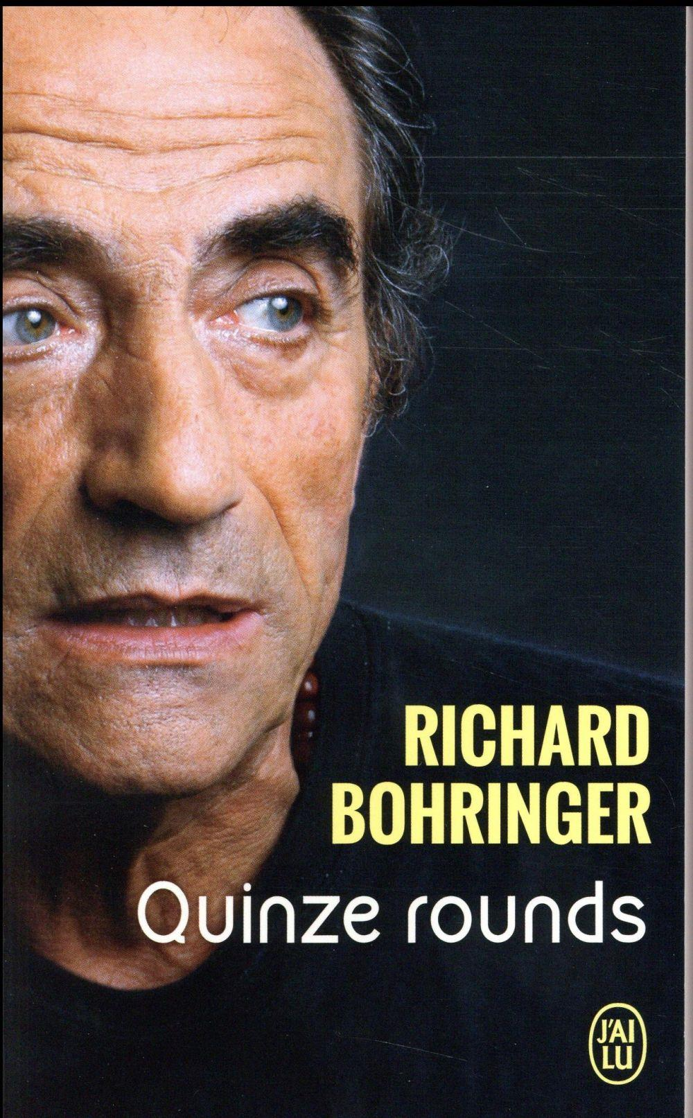 Vente Livre :                                    Quinze rounds                                      - Richard Bohringer