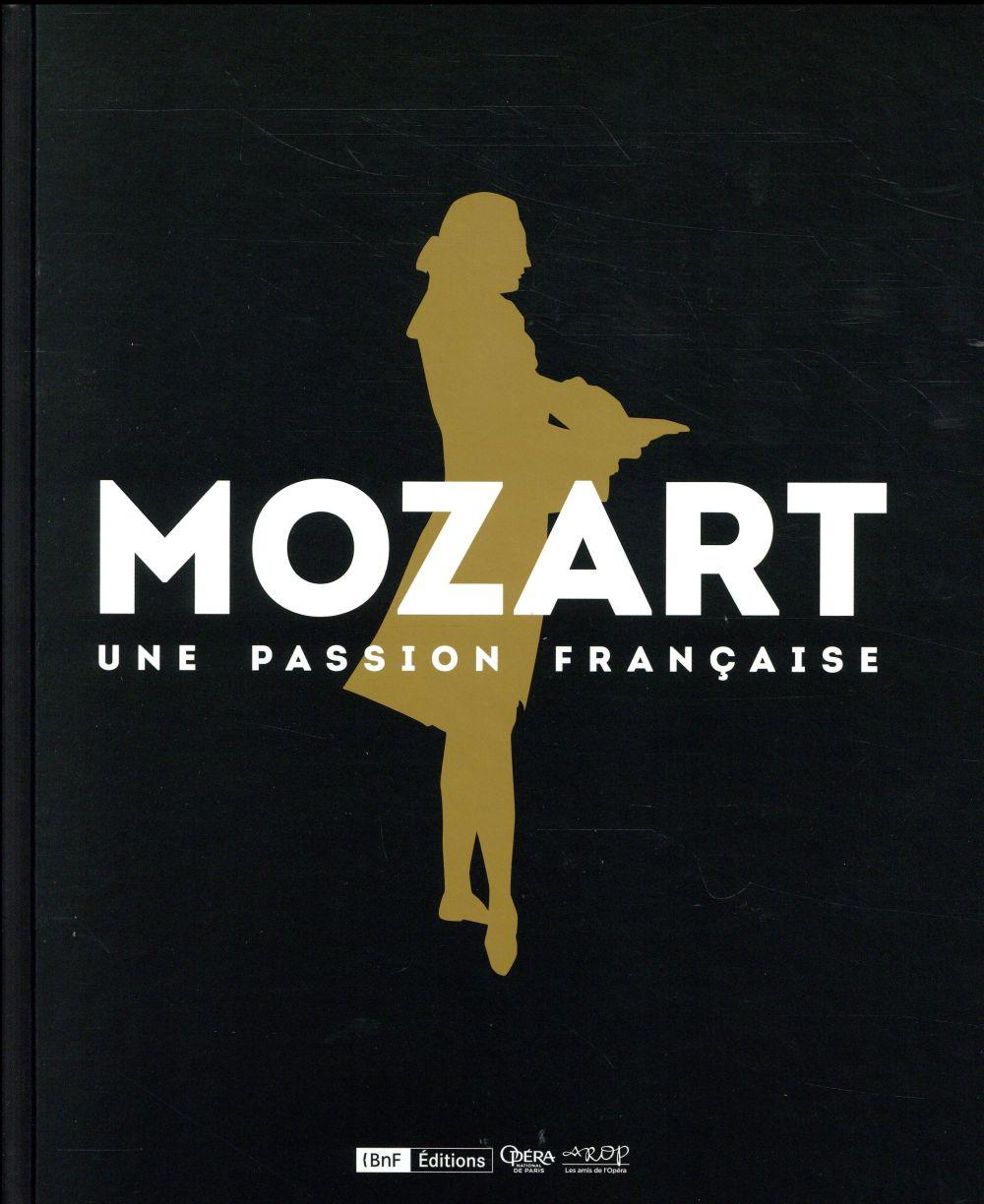 Mozart une passion francaise  - Laurence Decobert