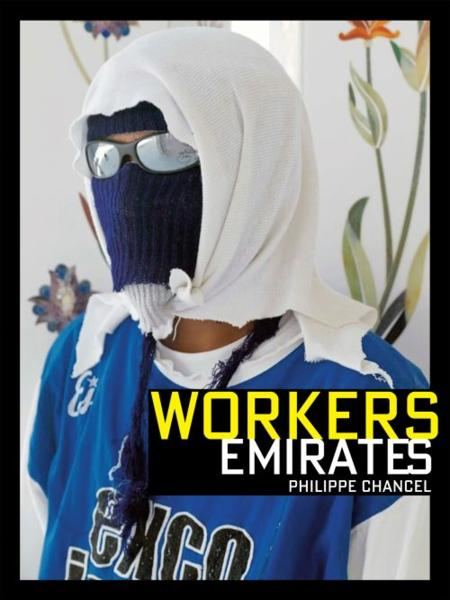 Workers emirates  - Philippe Chancel