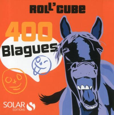 ROLL'CUBE ; 400 blagues  - Collectif