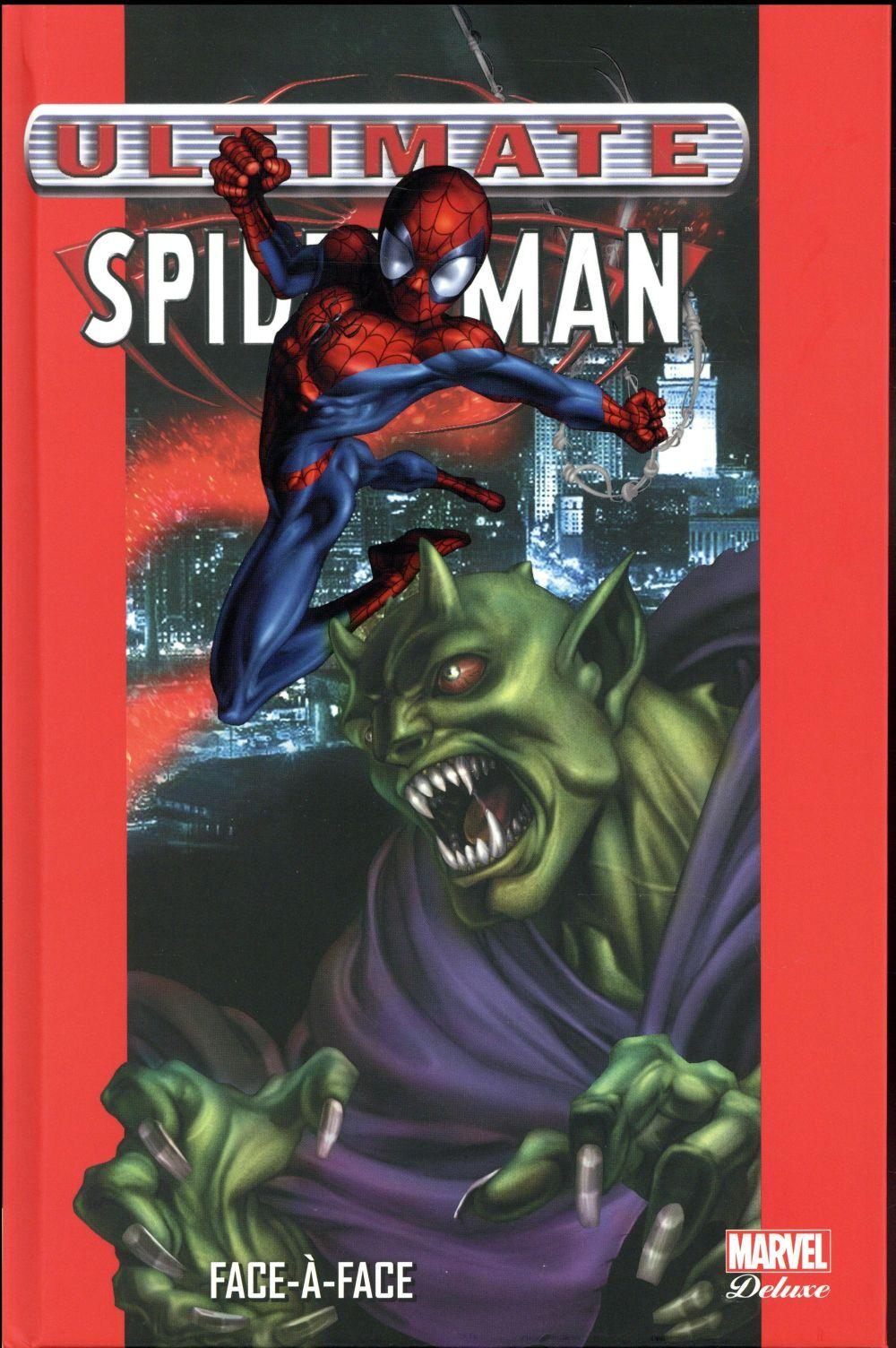 Ultimate Spider-Man T.2 ; face-à-face  - Brian Michael Bendis  - Mark Bagley