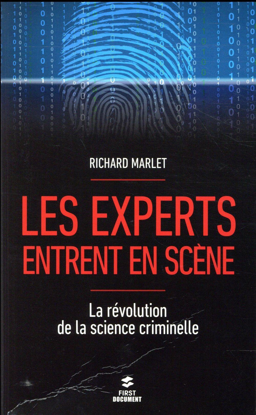 Vente  Les experts entrent en scène ; la révolution de la science criminelle  - Richard Marlet
