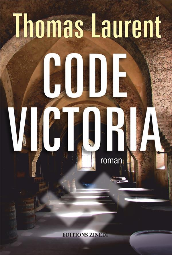 Code Victoria  - Laurent Thomas