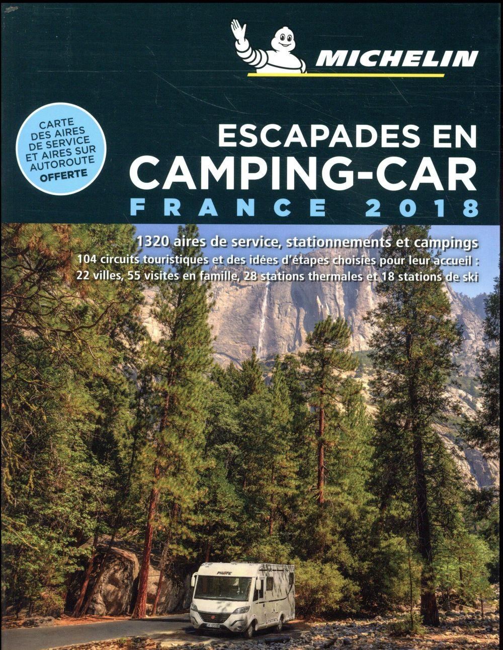 Vente  Escapades en camping-car france 2018  - Collectif Michelin