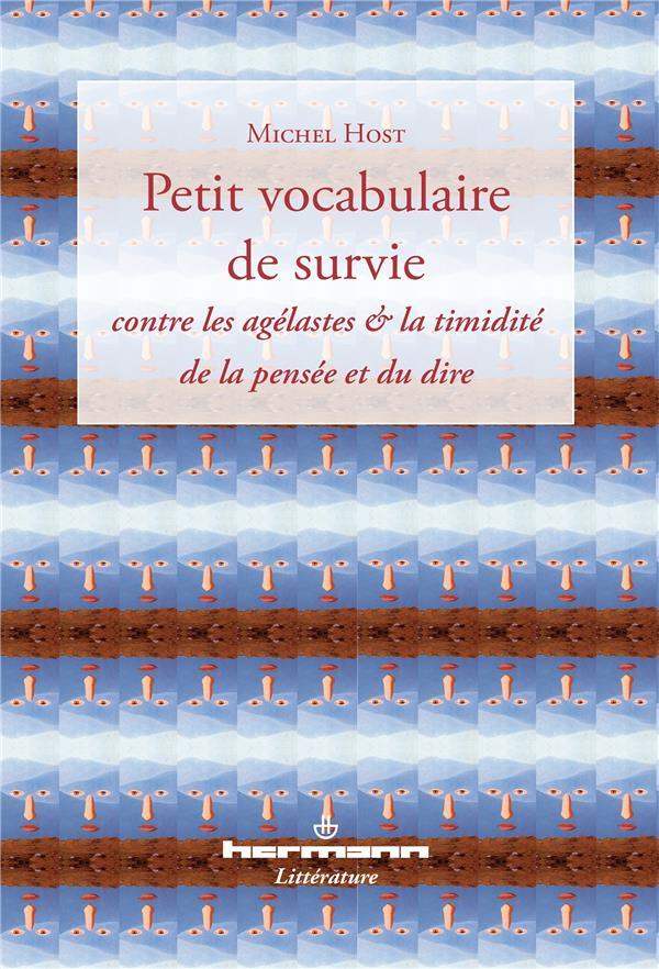 Petit vocabulaire de survie  - Michel Host