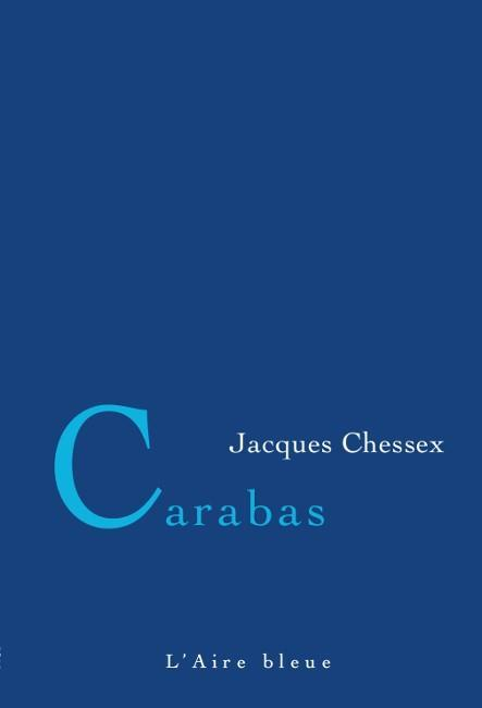 Vente  Carabas  - Jacques Chessex