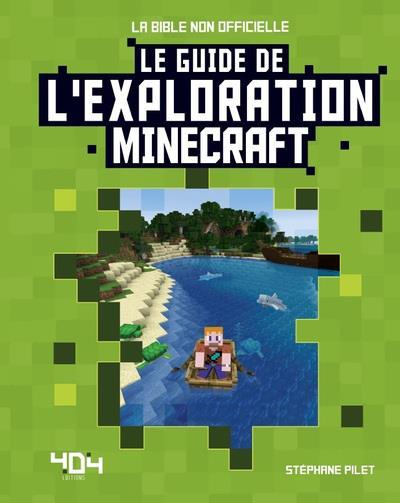 Vente  Minecraft ; le guide de l'exploration  - Stephane Pilet