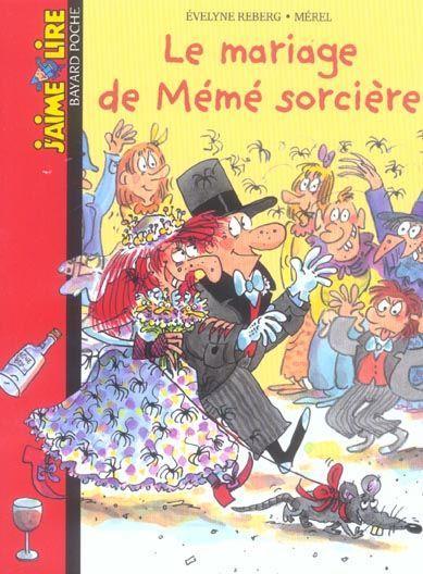 Livre le mariage de m m sorci re velyne reberg for Le livre de mariage