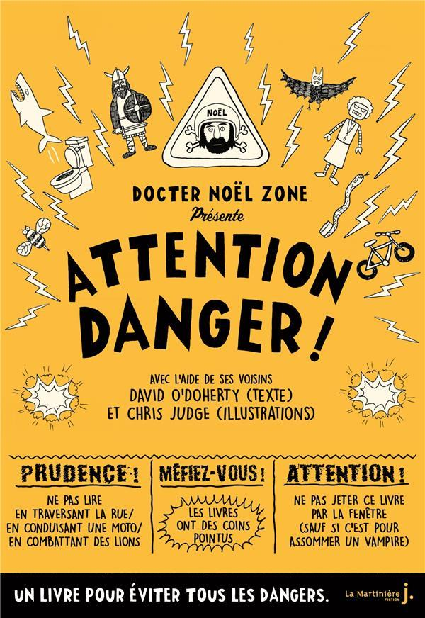 Vente                                 Attention danger !                                  - David O'Doherty  - Chris Judge