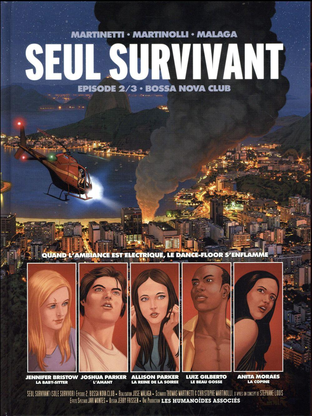 Seul survivant t.2 ; Bossa Nova club  - Stephane Louis  - Christophe Martinolli  - Thomas Martinetti  - Jose Malaga