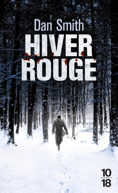 Hiver rouge  - Dan Smith