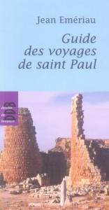 Guide des voyages de Saint Paul  - Jean Emériau  - Jean Emeriau