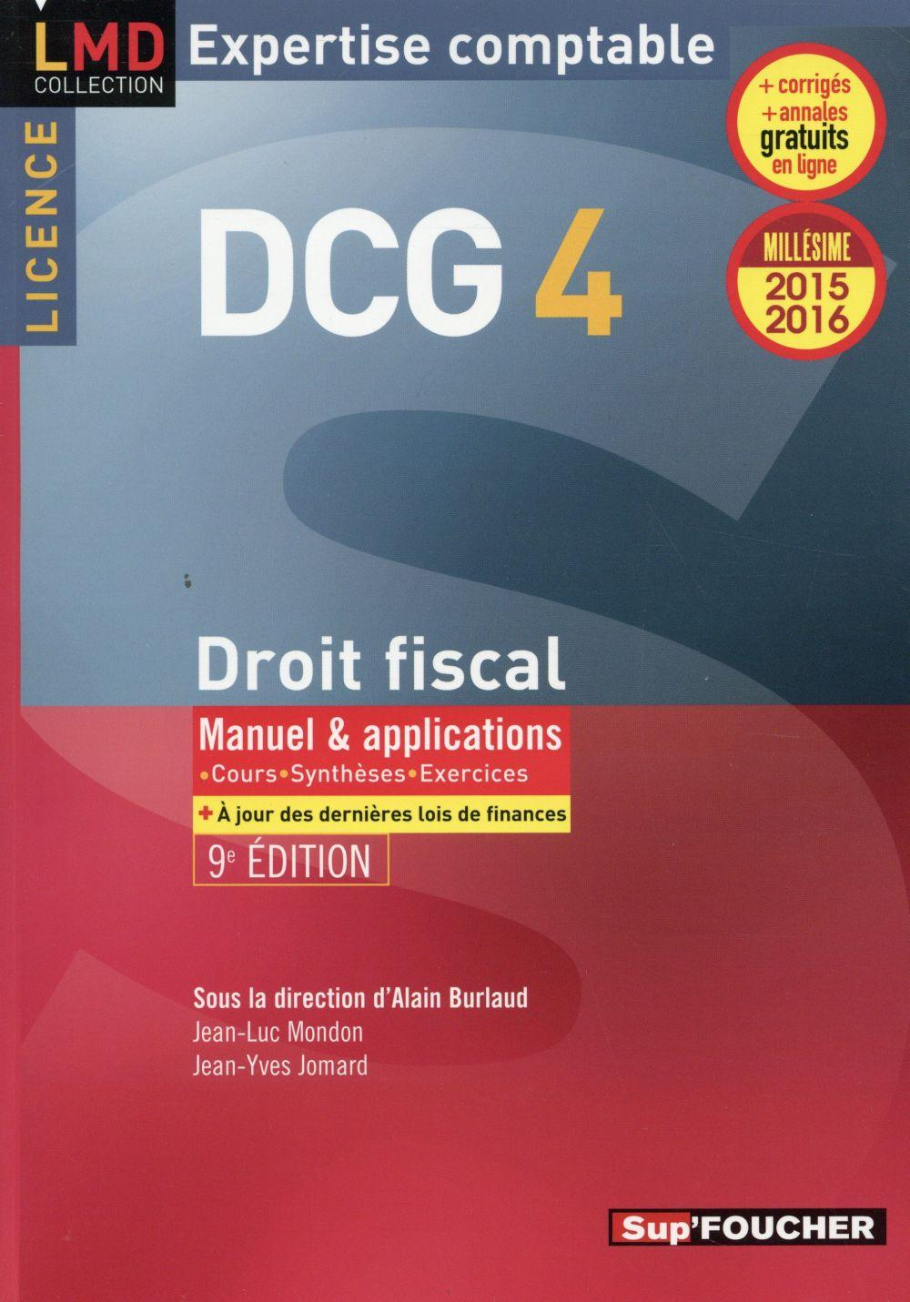 DCG 4 ; droit fiscal ; manuel et applications (édition 2015/2016)  - Alain Burlaud  - Jean-Yves Jomard  - Jean-Luc Mondon