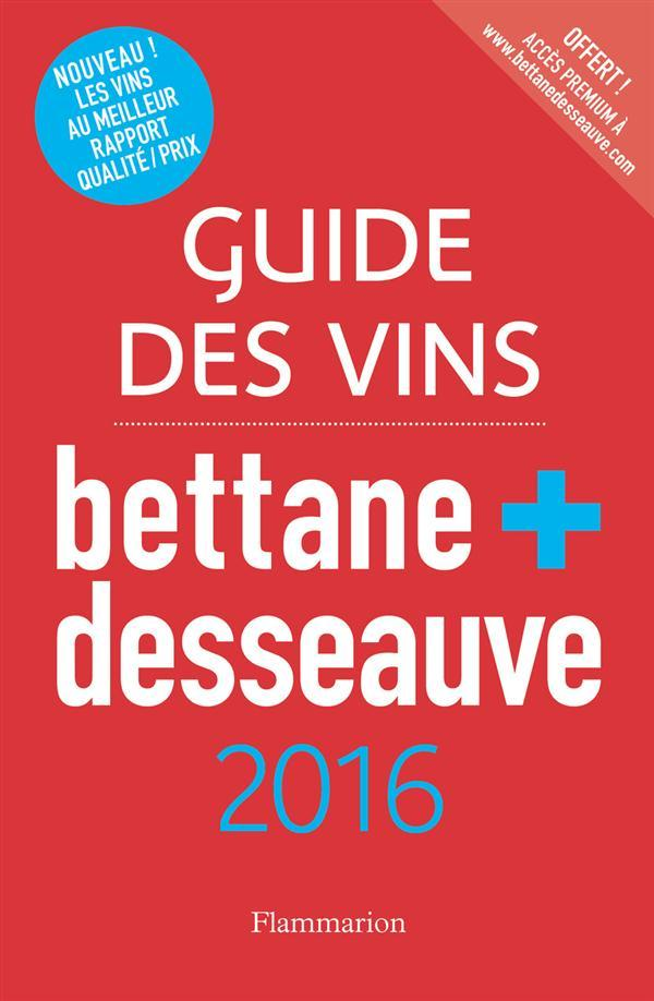 Guide des vins 2016  - Desseauve  - Bettane