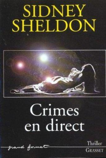 Vente Livre :                                    Crimes en direct                                      - Sheldon-S