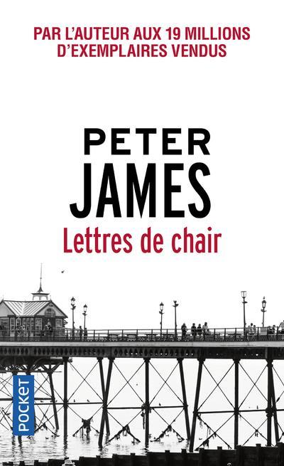 Lettres de chair  - Peter James