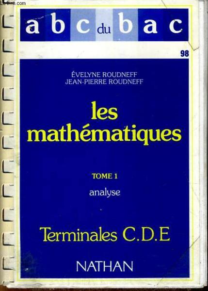 Abc Maths Terminale Cde T.1  - Roudneff