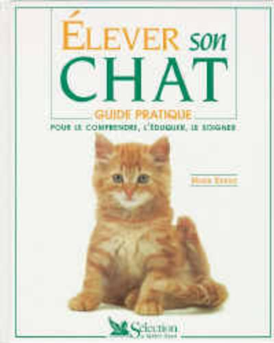 Elever son chat  - Evans Mark  - Mark Evans