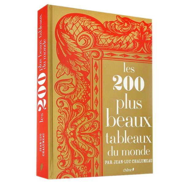 livre les 200 plus beaux tableaux du monde chalumeau j l acheter occasion 31 10 2007. Black Bedroom Furniture Sets. Home Design Ideas