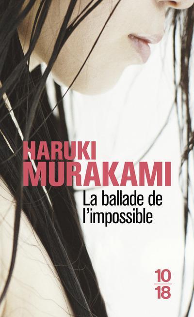 La ballade de l'impossible Haruki Murakami