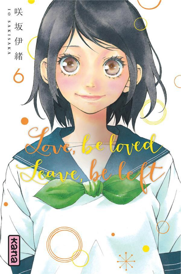 Vente  Love, be loved leave, be left T.6  - Io Sakisaka