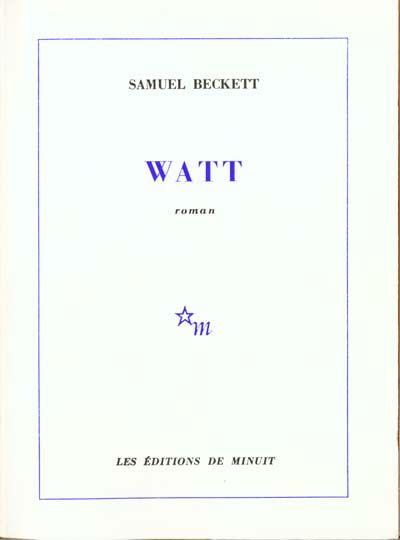 Watt  - Samuel Beckett