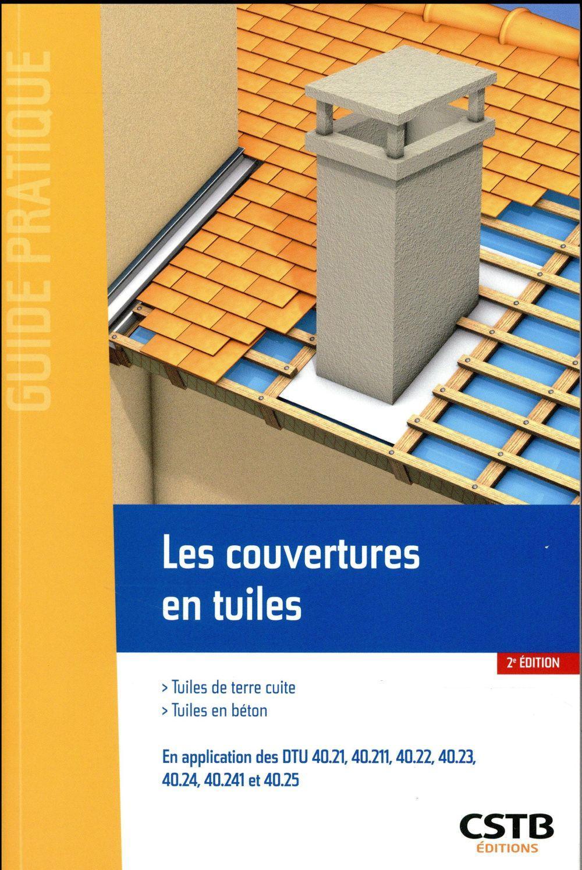Les couvertures en tuiles tuiles de terre cuite tuiles en b ton 2e dition lyonnet - Difference tuile beton et terre cuite ...