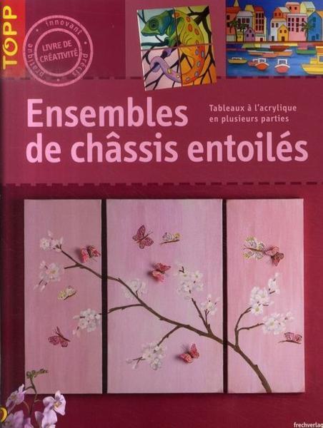 Livre ensembles de ch ssis entoil s tableaux l for Tableaux en plusieurs parties