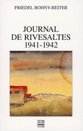 Journal de Rivesaltes 1941-1942  - Friedel Bohny-Reiter