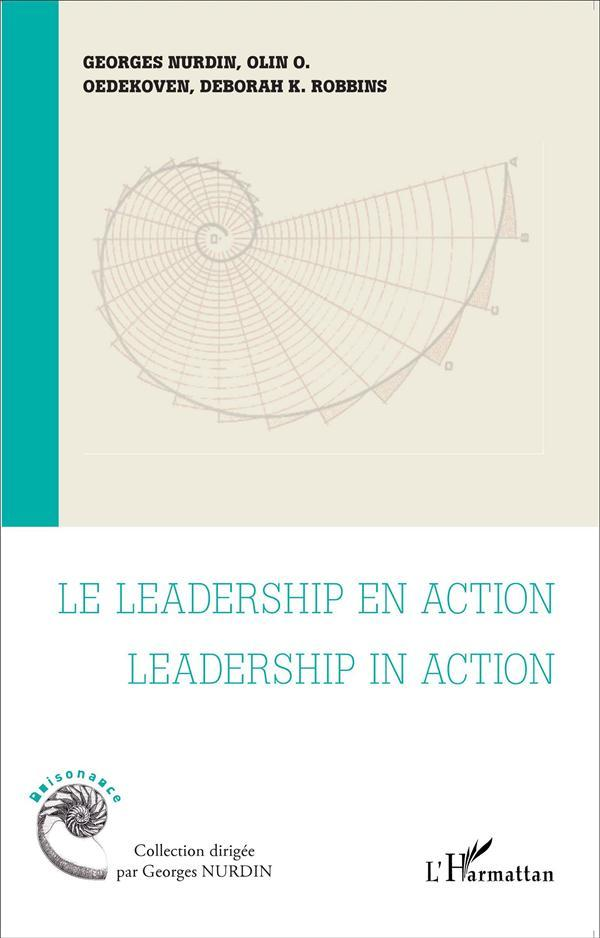 Leadership en action ; leadership in action  - Collectif