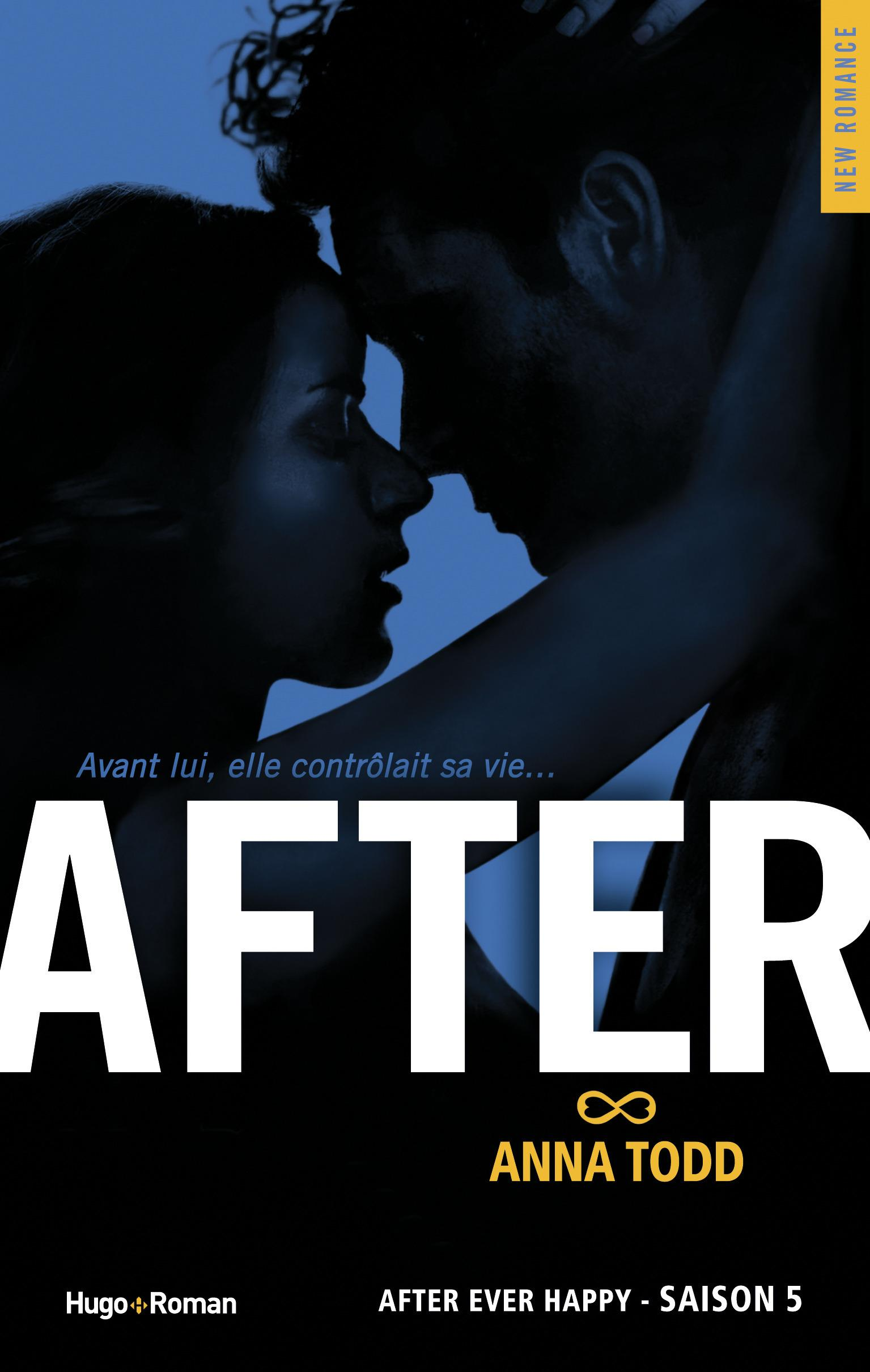 After T.5 ; after ever happy  - Anna Todd