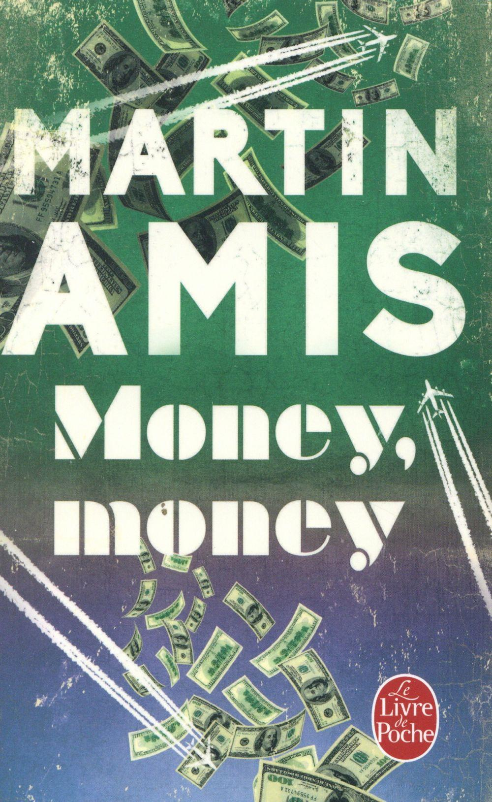 Money, money  - Martin Amis
