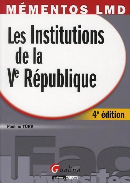 les institutions de la france ve republique
