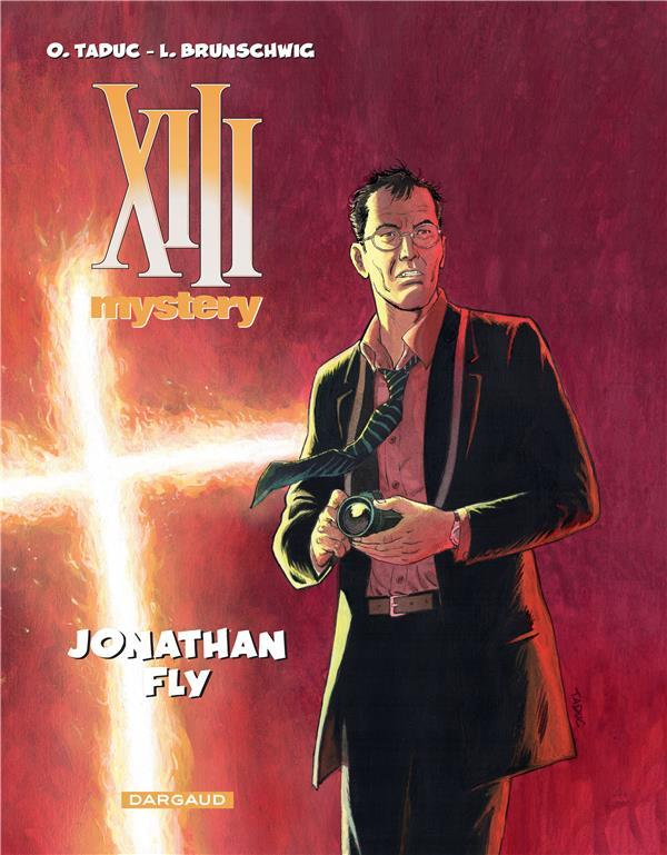 XIII Mystery T.11 ; Jonathan Fly  - Luc Brunschwig  - Olivier Taduc