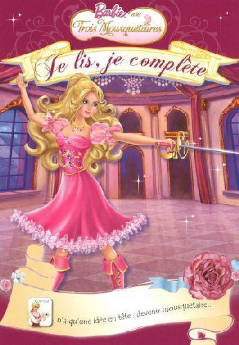 Livre barbie et les trois mousquetaires collectif - Barbie et les 3 mousquetaires ...