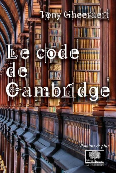 Le code de cambridge  - Tony Gheeraert
