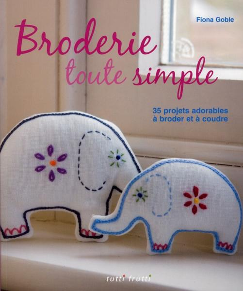 Broderie toute simple  - Fiona Goble