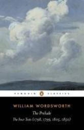 Vente Livre :                                    The prelude: the four texts (1798, 1799, 1805, 1850)                                      - William Wordsworth