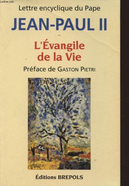 Lettre Encyclique Du Pape L Evangile De La Vie Brepols border=