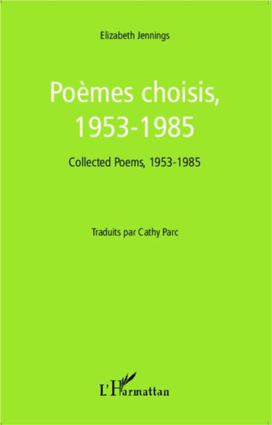 Poemes Choisis 1953 1985 Collected Poems 1953 1985  - Jennings Elizabeth