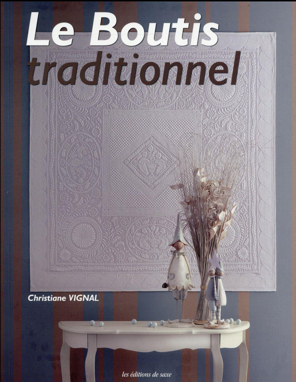 Le boutis traditionnel  - Christiane Vignal